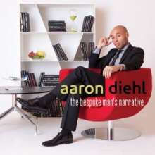 Aaron Diehl: The Bespoke Man's Narrative, CD