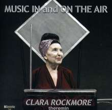 Clara Rockmore - Music In and On The Air, CD