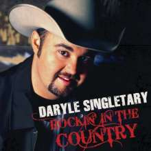 Daryle Singletary: Rockin In The Country, CD