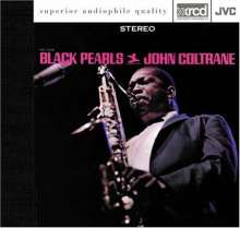 John Coltrane  (1926-1967): Black Pearls, XRCD