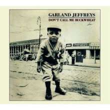 Garland Jeffreys: Don't Call Me Buckwheat, CD