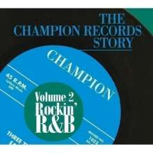 Various Artists: The Champion Records Story Vol.2, CD