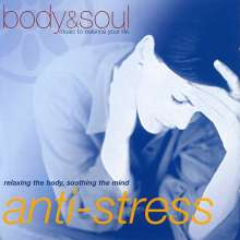 Body & Soul: Anti-Stress, CD