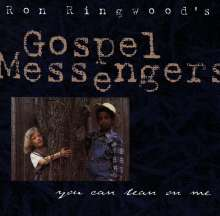 Ron Ringwood's Gospel Messengers: Let Me Lean On You, CD