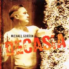 Michael Gordon (geb. 1963): Decasia, CD