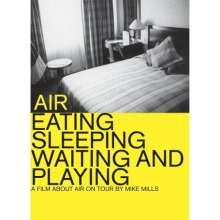 Air: Eating Sleeping Waiting & Playing, DVD