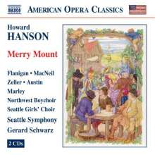 Howard Hanson (1896-1981): Merry Mount, 2 CDs
