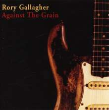 Rory Gallagher: Against The Grain, CD