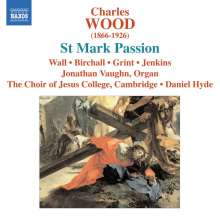 Charles Wood (1866-1926): St.Mark Passion, CD