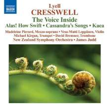 Lyell Cresswell (geb. 1944): The Voice Inside, CD