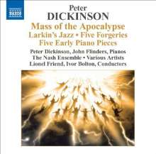 Peter Dickinson (geb. 1934): Mass of the Apocalypse, CD