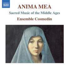 Anima Mea - Sacred Music of the Middle Ages, CD