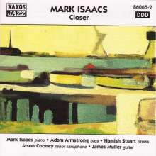 Mark Isaacs: Closer, CD