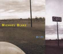 Michael Blake: Drift, CD