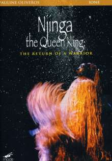 Pauline Oliveros (geb. 1932): Njinga the Queen King, DVD