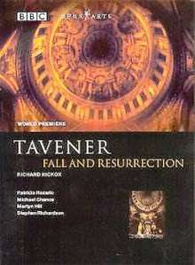 John Tavener (geb. 1944): Fall and Resurrection, DVD