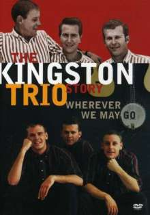 Kingston Trio: Kingston Trio Story:Wherever.., DVD