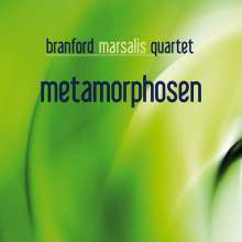 Branford Marsalis  (geb. 1960): Metamorphosen, CD