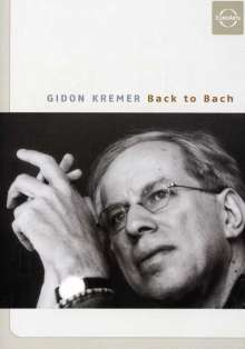 Gidon Kremer - Back to Bach, DVD