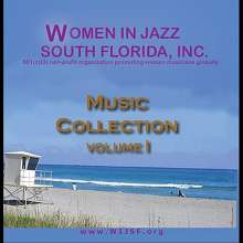 Women In Jazz South Florida: Vol. 1-Women In Jazz South Flo, CD