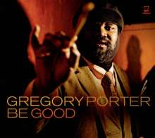 Gregory Porter: Be Good, CD