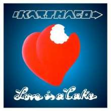 Karthago: Love Is A Cake, CD