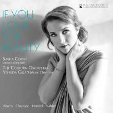 Sasha Cooke - If You Love For Beatuy, CD