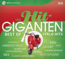 Die Hit-Giganten: Best Of Italo Hits, 3 CDs