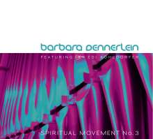 Barbara Dennerlein  (geb. 1964): Spiritual Movement No. 3, CD