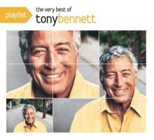 Tony Bennett  (geb. 1926): Playlist: The Very Best Of Tony Bennett, CD