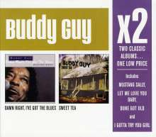 Buddy Guy: Damn Right, I've Got The Blues / Sweet Tea, 2 CDs