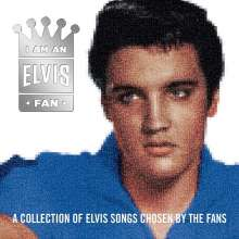 Elvis Presley: I Am An Elvis Fan, CD