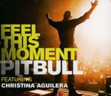 Pitbull Featuring Christina Aguilera: Feel This Moment, Maxi-CD