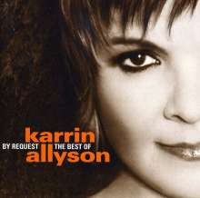 Karrin Allyson  (geb. 1963): By Request: The Very Best Of..., CD