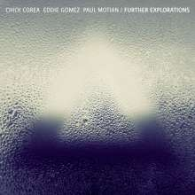Chick Corea; Eddie Gomez; Paul Motion: Further Explorations, 2 CDs