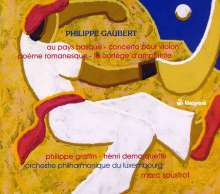 Philippe Gaubert (1879-1941): Au Pays basque, CD