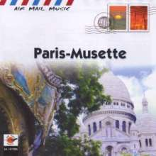 Jean Robert Chappelet: Paris - Musette, CD