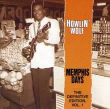 Howlin' Wolf: Memphis Days: The Definitive Edition Vol. 1, CD
