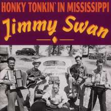 Jimmy Swan: Honky Tonkin' In Mississippi, CD