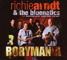 Richie Arndt; Bluenatics: Rorymania, CD