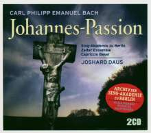 Carl Philipp Emanuel Bach (1714-1788): Johannes-Passion, 2 CDs