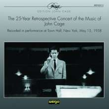 John Cage (1912-1992): The 25-Year Retrospective Concert, 3 CDs