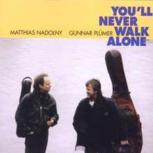 Matthias Nadolny & Gunnar Plümer: You'll Never Walk Alone, CD