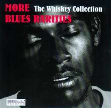 More Blues Rarities - The Whiskey Collection, CD