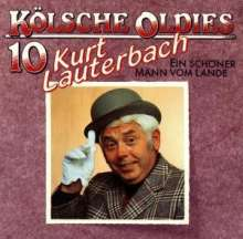 Kurt Lauterbach: Kölsche Oldies 10, CD
