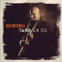 Zed Mitchell: Game Is On, CD