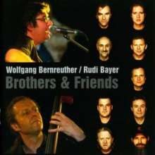 Wolfgang Bernreuther: Brothers & Friends - signiert, CD