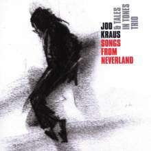 Joo Kraus & Tales In Tones Trio: Songs From Neverland, CD