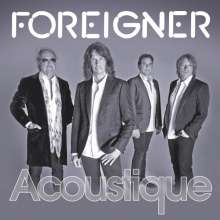 Foreigner: Acoustique: The Classics Unplugged, CD