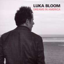 Luka Bloom: Dreams In America, CD